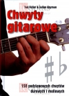 """""""Popularne chwyty gitarowe. Podstawy gry akordowej na gitarze"""" autorstwa Haymana Juliana"""