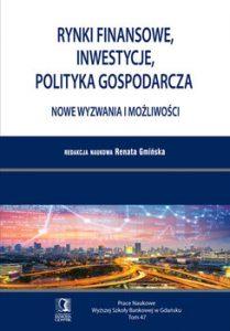 """Renata Gmińska - """"Rynki finansowe, inwestycje, polityka gospodarcza"""""""