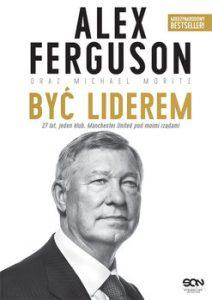 """""""Być liderem"""" - Alex Ferguson"""
